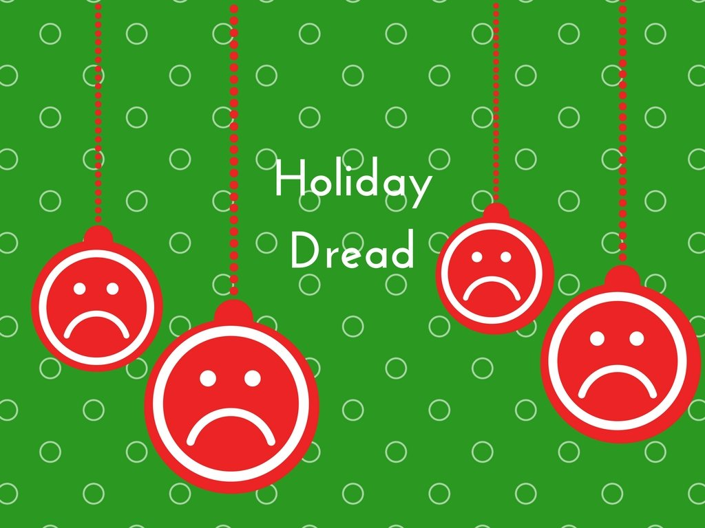 how to survive holiday dread