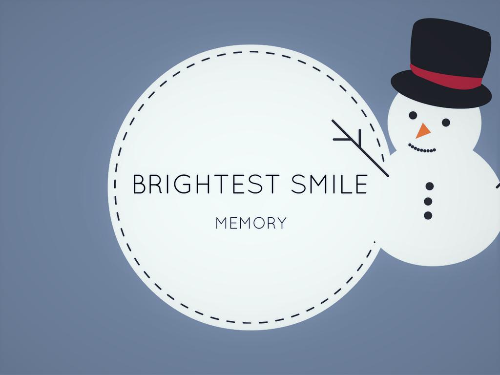 Brightest smile memory