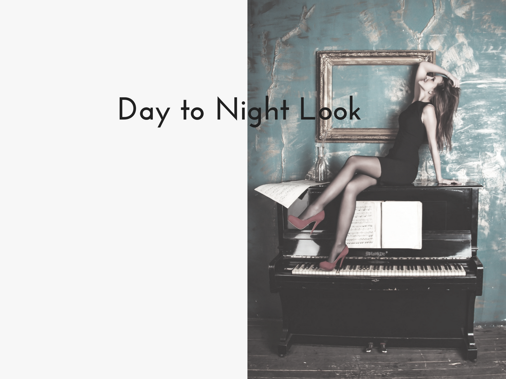 Day to Night look
